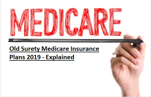 Old Surety Life Medicare Supplement Insurance 2019
