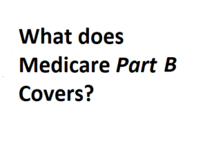 what does medicare part B covers?