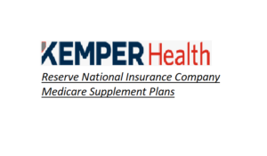 Reserve National Insurance Company Medicare Supplement Plans