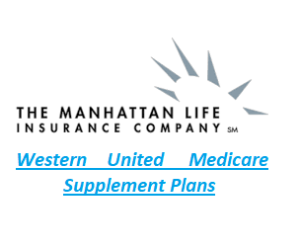 Manhattan Life, Western United Life Medicare Supplement