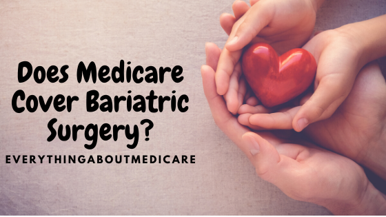 Does Medicare Cover Bariatric Surgery_